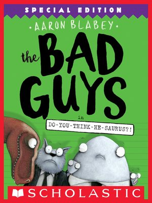 cover image of The Bad Guys in Do-You-Think-He-Saurus?!